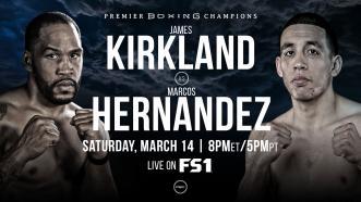 Kirkland vs Hernandez Preview: March 14, 2020 - PBC on FS1