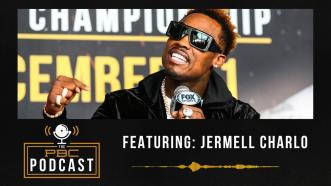 Jermell Charlo & The Great Eight | The PBC Podcast