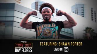 Shawn Porter Reveals His Dream Fight and Previews His Next Bout