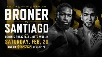 Broner vs Santiago PREVIEW: February 20, 2021