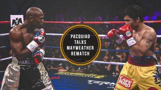 Manny Pacquiao talks Floyd Mayweather rematch