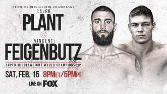 Plant vs Feigenbutz Preview: February 15, 2020 - PBC on FOX