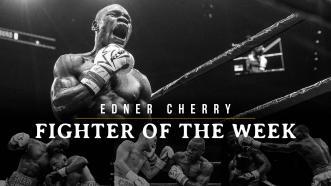 Fighter of the Week: Edner Cherry