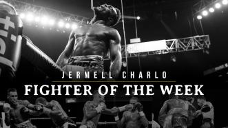 Fighter of the Week: Jermell Charlo