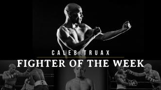 Fighter of the Week: Caleb Truax