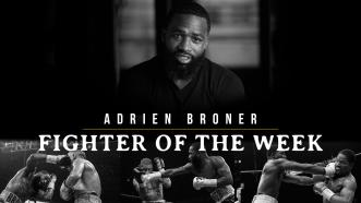 Fighter Of The Week: Adrien Broner