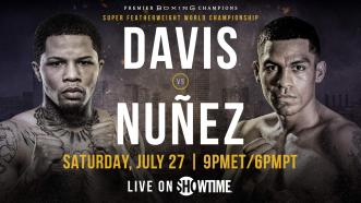 Davis vs Nunez PREVIEW: July 27, 2019 - PBC on Showtime