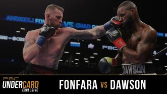 PBC Undercard Exclusive: Fonfara vs Dawson