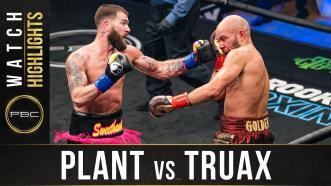 Plant vs Truax - Watch Fight Highlights   January 30, 2021