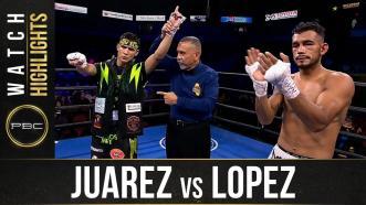 Juarez vs Lopez HIGHLIGHTS: September 19, 2021   PBC on FS1
