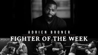 Fighter Of The Week: Adrien Broner