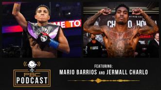 Jermall Charlo, Mario Barrios & A Look Back at Ruiz-Arreola