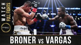 Broner vs Vargas - Watch Full Fight | April 21, 2018