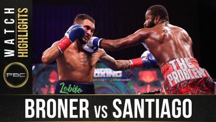 Broner vs Santiago - Watch Fight Highlights | February 20, 2021