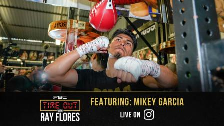 Mike Garcia Unveils His Hit List on PBC's Time Out with Ray Flores