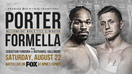 Porter vs Formella PREVIEW: August 22, 2020