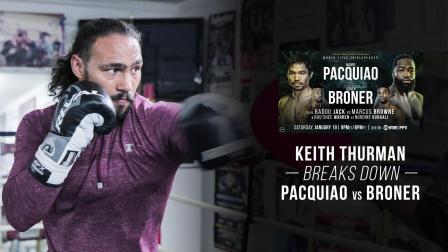 Keith Thurman breaks down Pacquiao vs Broner