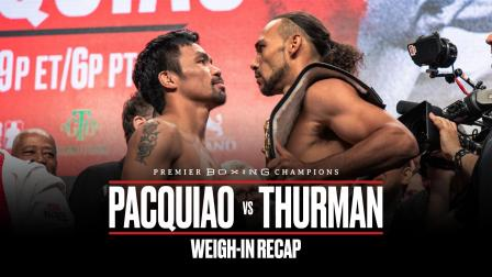 Pacquiao vs Thurman Weigh-In Recap