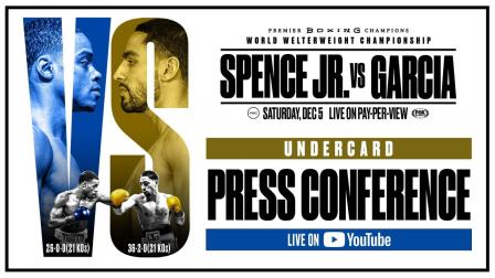 Spence vs Garcia Undercard Press Conference
