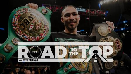 Road to the Top with Keith Thurman