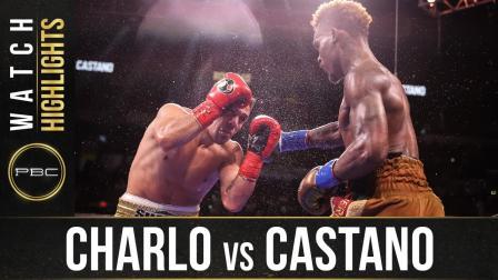 Charlo vs Castano — Watch Fight Highlights   July 17, 2021