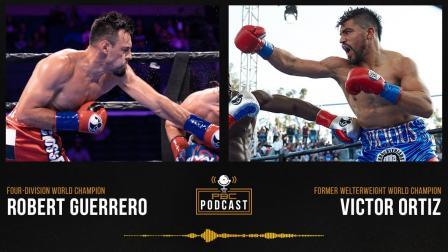 Robert Guerrero, Victor Ortiz & Pacquiao vs. Ugas   The PBC Podcast