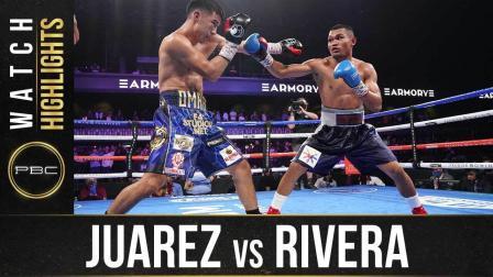 Juarez vs Rivera - Watch Fight Highlights   June 27, 2021