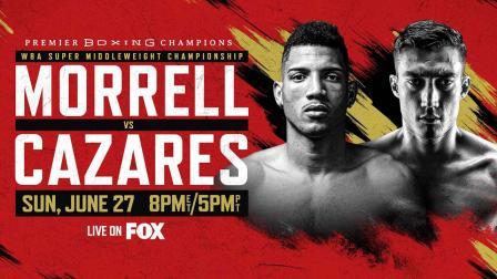 Morrell Jr. vs Cazares PREVIEW: June 27, 2021
