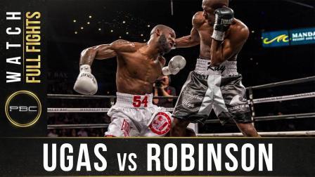 Ugas vs Robinson - Watch Full Fight | February 17, 2018