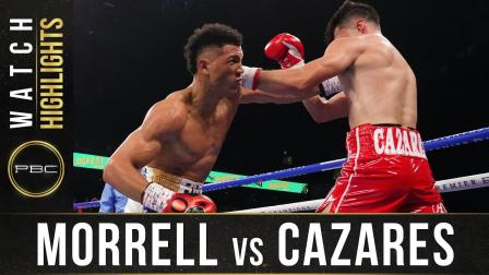 Morrell vs Cazares - Watch Fight Highlights   June 27, 2021