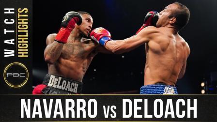 Navarro vs Deloach - Watch Fight Highlights   August 22, 2020