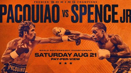 Pacquiao vs Spence PREVIEW: August 21, 2021   PBC on FOX PPV